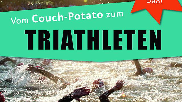 Vom Couch-Potato zum Triathleten
